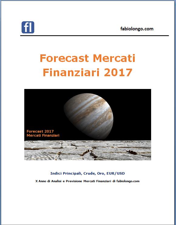 Forecast Mercati Finanziari 2017 Report